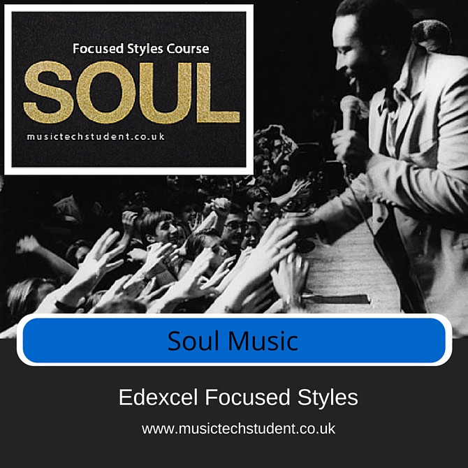 Edexcel Focused styles Soul Music