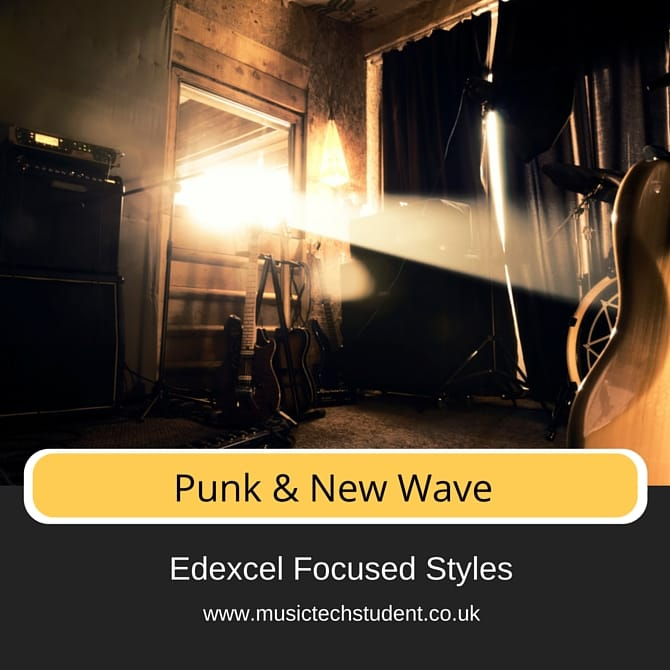 Punk and New Wave Focused Styles course Edexcel AS Exam