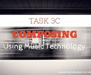 Music-Tech-Task-3C-Composing-Using-Technology-Course