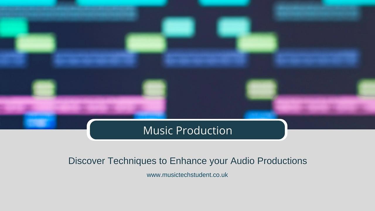 Music Production Techniques