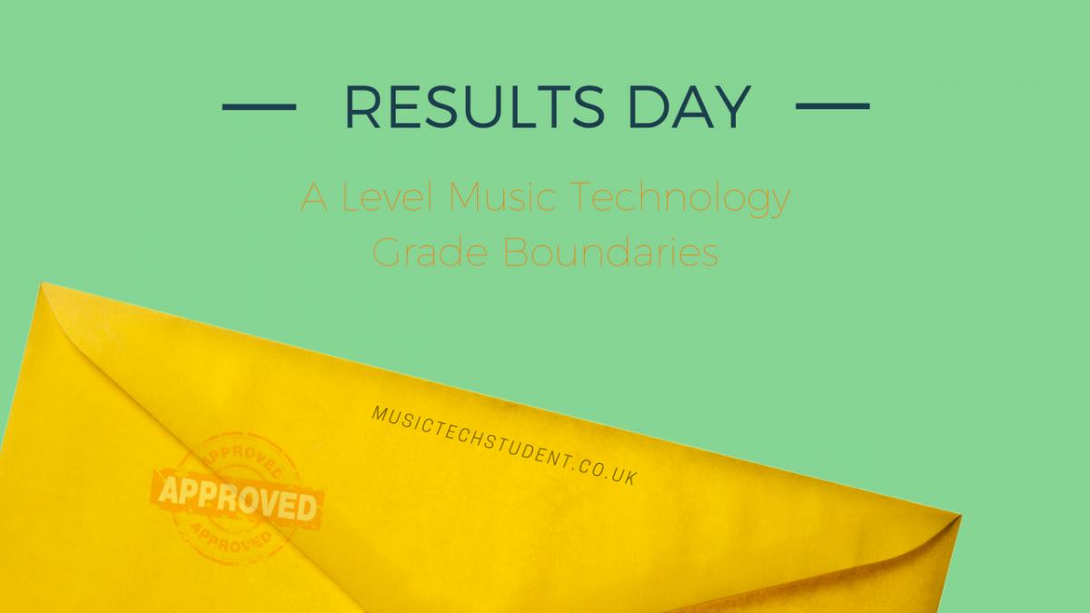 A Level Grade Boundaries Music Technology