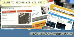 RECORDING AND MIXING HELP SHEETS