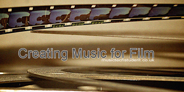 Creating music for film