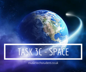 Music Tech Task 3C Space - video tutorials