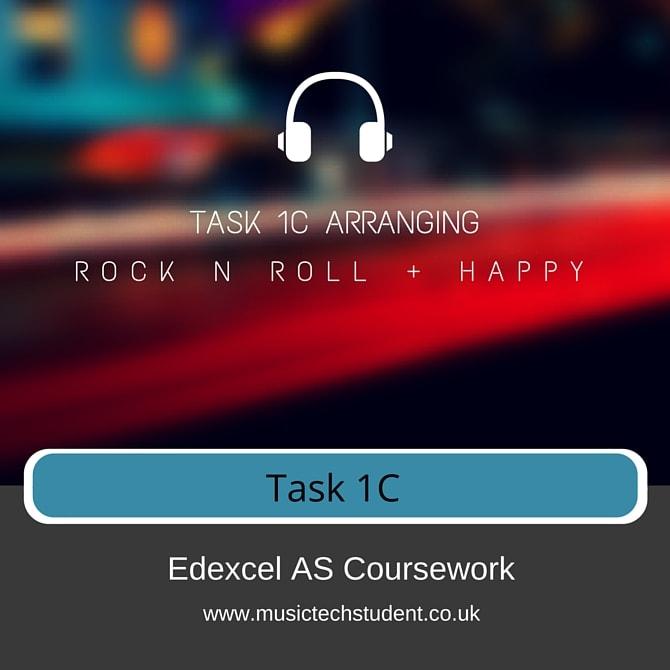 Task 1C Rock n Roll - Happy Edexcel AS Music Technology Unit 1