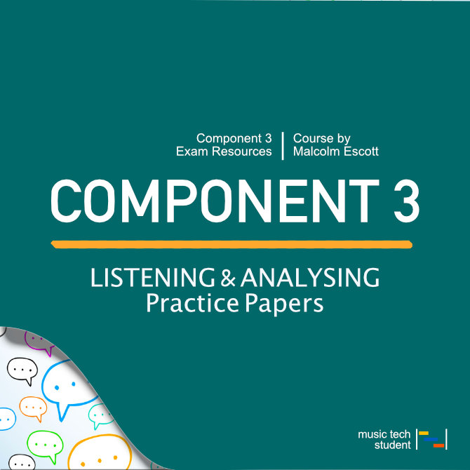 Component 3 Listening and analysing practice papers