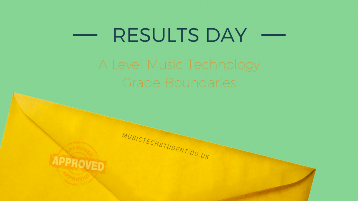 A Level and AS Grade Boundaries Music Technology