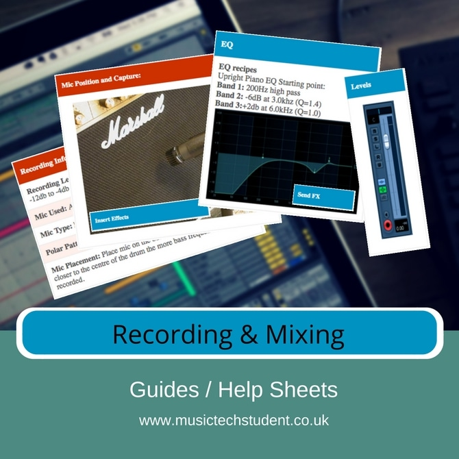 Recording and Mixing Helpsheets