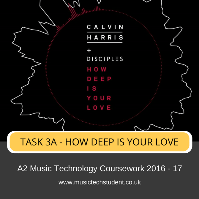 task-3a-how-deep-is-your-love-edexcel-a2-music-technology-coursework-2016-17