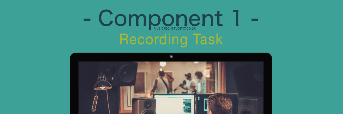 A Level Component 1 Recording Task