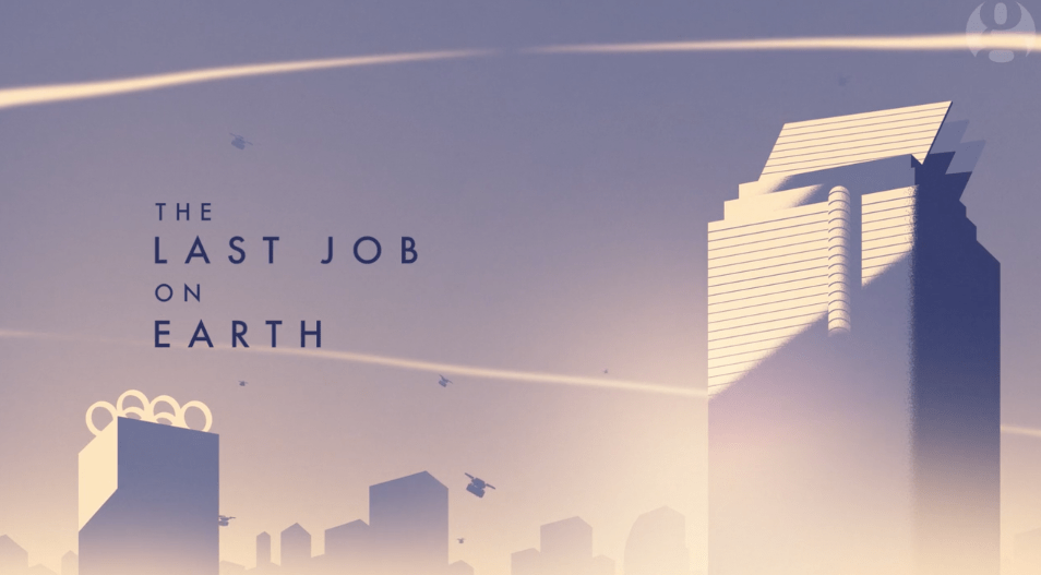 The last job on earth