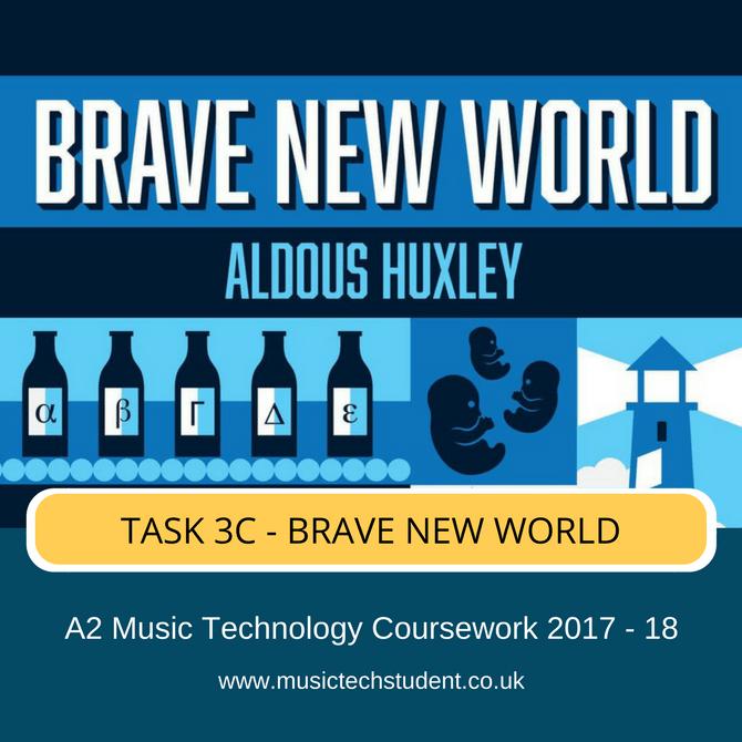 Task 3C - Brave New World Revisited