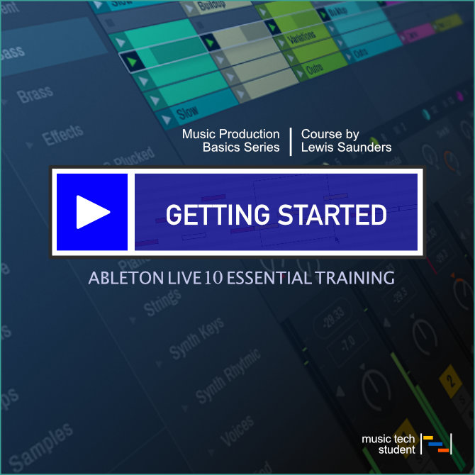 Ableton Live 10 Essential Training
