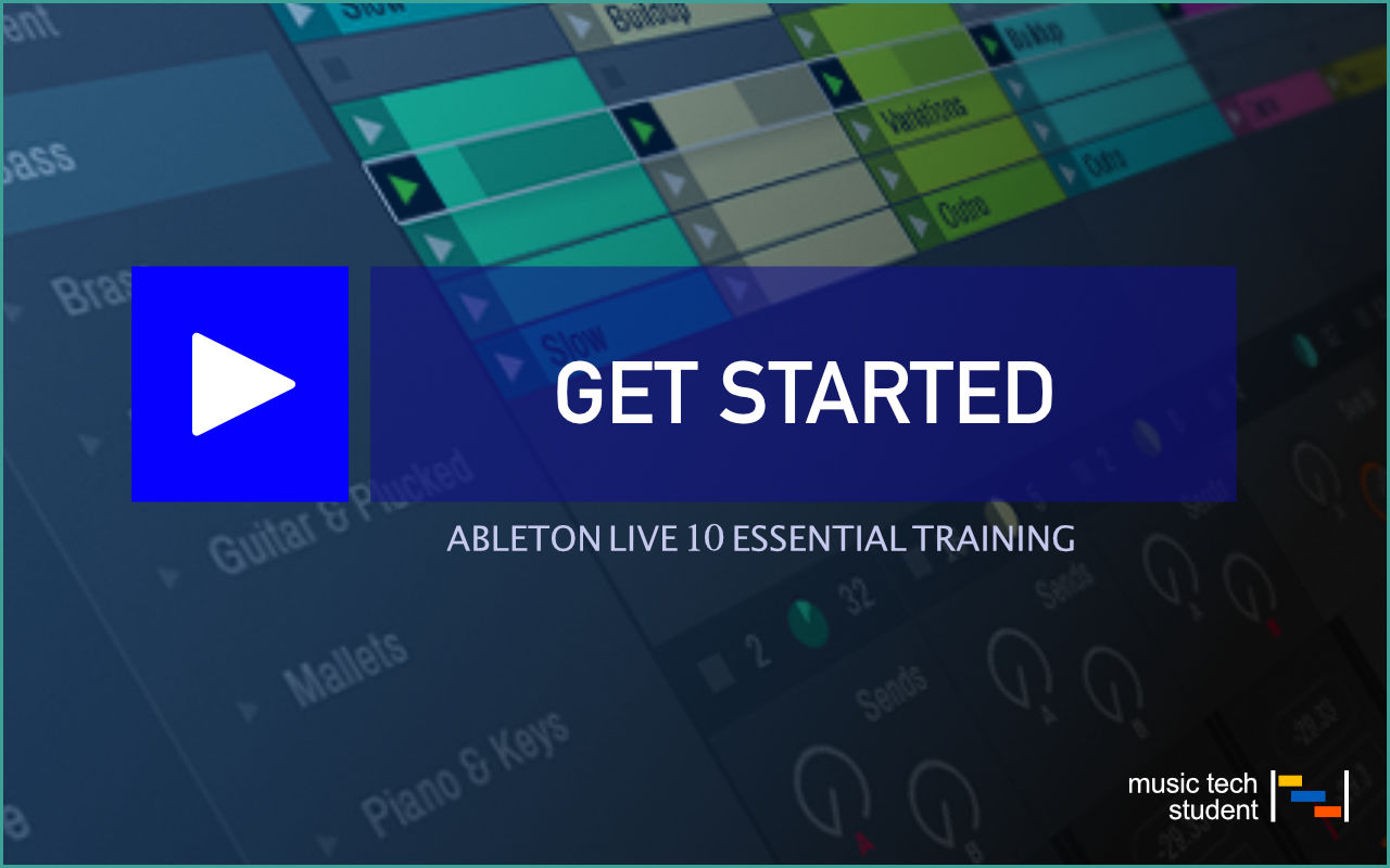 Ableton Live 10 Essential Training Course