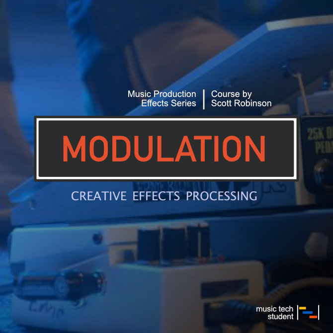 Creative Effects Processing - Modulation Effects