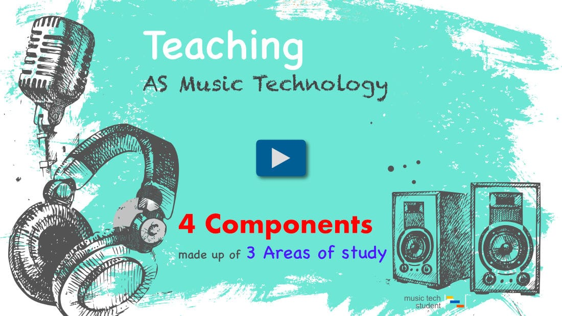 Teaching AS Music Technology