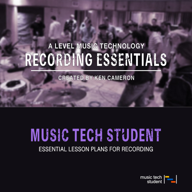 A Level Music Technology Lesson Plans - Recording