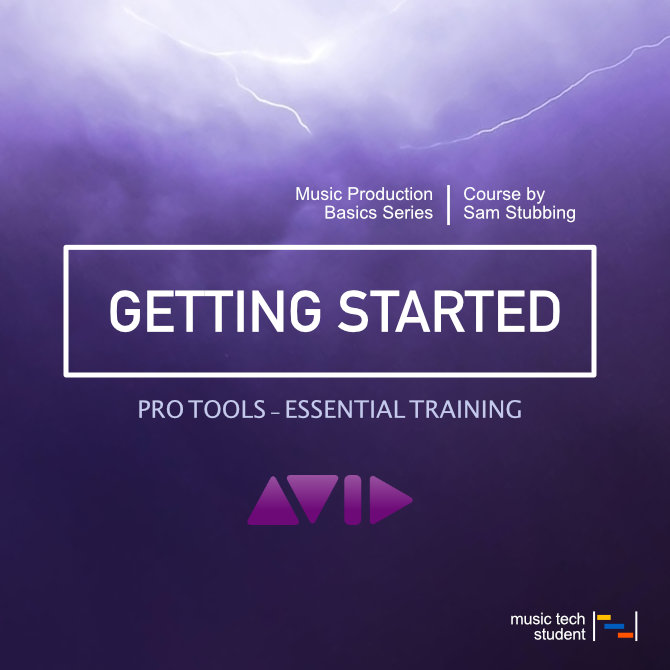 Pro Tools - Getting Started