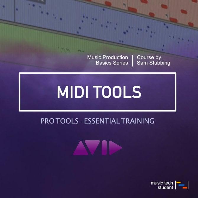 Pro Tools - MIDI Tools course