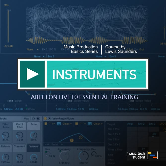 Ableton Live 10 - Software Instruments course