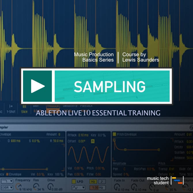 Ableton Live 10 - Introduction to Sampling course