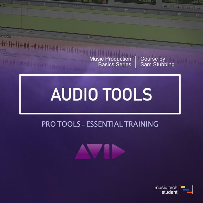 Pro Tools - Audio Tools Course