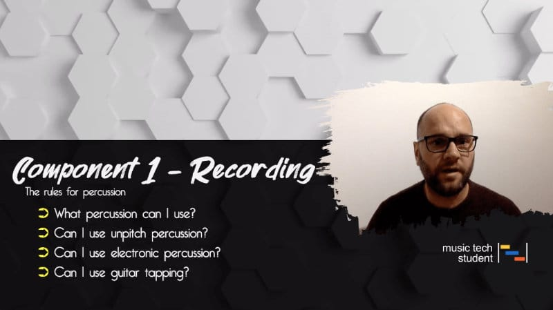 Component 1 Recording - Understanding the rules for not using percussion - A Level Music Technology